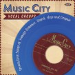 MUSIC CITY Vocal Groups-(2CDS)  Volume 1