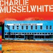 Musselwhite Charlie- Delta Hardware (USED)