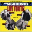 Nighthawks-Live Tonite