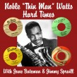 Watts Nobel Thin Man- Hard Times (w/ Wild Jimmy Spruill)