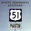 North Mississippi Allstars- 51 Phantom