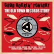 Good Rockin Tonight-(3CDS) The OLD TOWN Records Story