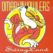 Omar & the Howlers- Swing Land (USED)