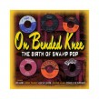 On Bended Knee- (2CDS) The Birth Of Swamp Pop
