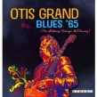 Grand Otis- Blues 65