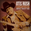 Rush Otis - And The Heroes Of Chicago Blues