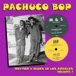 Pachuco Bop- Rhythm & Blues In Los Angeles