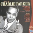 Parker Charlie- Complete 1944-1948 Small Group Sessions Vol 1