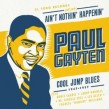 Gayten Paul- Cool Jump Blues 1947-1957