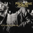 Jones Paul Wine- Stop Arguing Over Me
