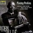 Perkins Pinetop- Born In The Delta