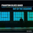 Phantom Blues Band- Out Of The Shadows