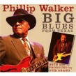 Walker Phillip & Otis Grand- Big Blues From Texas