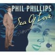 Phillips Phil- Sea Of Love