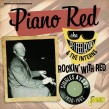 Piano Red-(2CDS) Rockin With Red (Singles 1950-62)