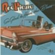 Piazza Rod & Mighty Flyers- So Glad To Have The Blues