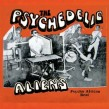 Psychedelic Aliens- Psycho African Beat!!!