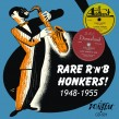 Rare R&B Honkers!- Volume 1-- 1948-1955