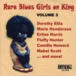 Rare Blues Girls On KING- VOLUME 3