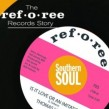 Ref O Ree Records Story- Southern Soul Sounds