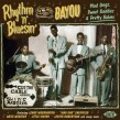 Rhythm n Bluesin By The Bayou- Mad Dogs- Sweet Daddies