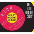 RICH  Records Story- Music City Motor City & The Big Easy