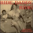 Ride Daddy Ride - and other Songs of Love