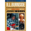 RL Burnside With Johnny Woods- DVD- Live 1984 / 1986