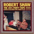 Shaw Robert- 1971 Party Tape