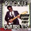 Rockie Charles- Born For You