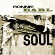 Earl Ronnie- Now My Soul