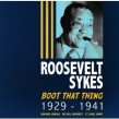 Sykes Roosevelt- (2CDS) Boot That Thing!!!