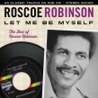Robinson Roscoe- Let Me Be Myself