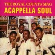 Royal Counts-(USED)  Sing Acappella Soul Vol. 1