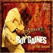 Gaines Roy- In the House- Live in Switzerland