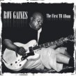 Gaines Roy- First TB Album