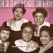 Sallie Martin Singers/ Cora Martin- Throw Out The Lifeline