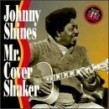 Shines Johnny- Mr. Cover Shaker (USED)