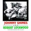 Shines Johnny- And Robert Lockwood (USED)