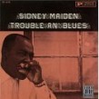 Maiden Sidney- Blues An' Trouble
