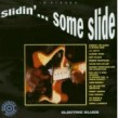 Slidin Some Slide- Electric Blues