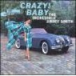 Smith Jimmy- Crazy! Baby