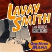 Smith LaVay-One Hour Mama