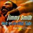 Smith Jimmy- Walk On The Wild Side (2CDS)