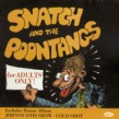 Snatch & the Poontangs (Johnny Otis)-For Adults Only
