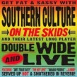 Southern Culture On the Skids- (2CDS) Double Wide & Live