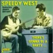 West Speedy Jimmy Bryant- There's Gonna Be A Party