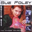 Foley Sue- The ANTONES Collection