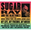 Sugar Ray & The Bluetones- My Life- My Friends- My Music