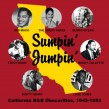 Sumpin' Jumpin'- California R&B Obscurities 1945-53